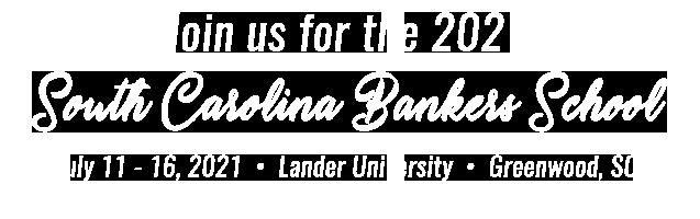 2021 South Carolina Bankers School