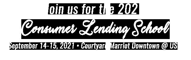 2021 Consumer Lending School